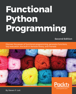 免费获取电子书 Functional Python Programming - Second Edition[$39.99→0]