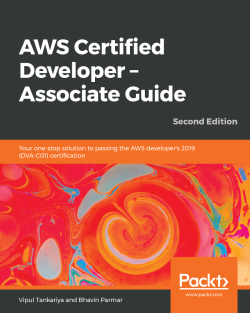 免费获取电子书 AWS Certified Developer - Associate Guide - Second Edition[$31.49→0]